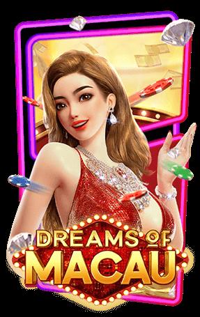 PGSLOT NEW DREAMS OF MACAU
